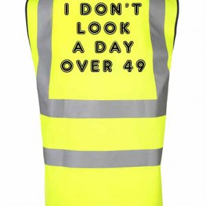 Birthday Hi-Vis