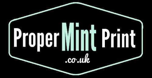 Proper Mint Print