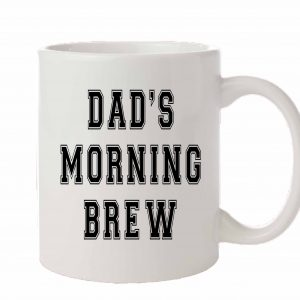 Dad's morning brew