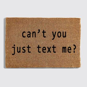 Can't You Just Text Me
