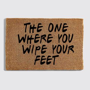 Friends Wipe Your Feet Doormat