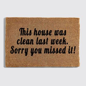 This House Was Clean doormat