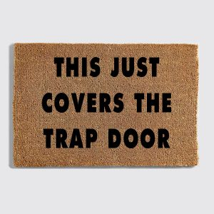 This Covers The Trapdoor