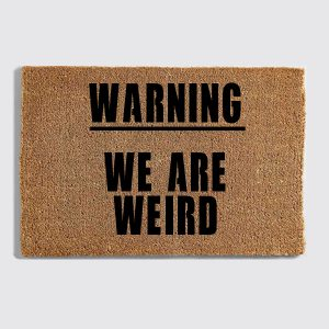We Are Weird doormat